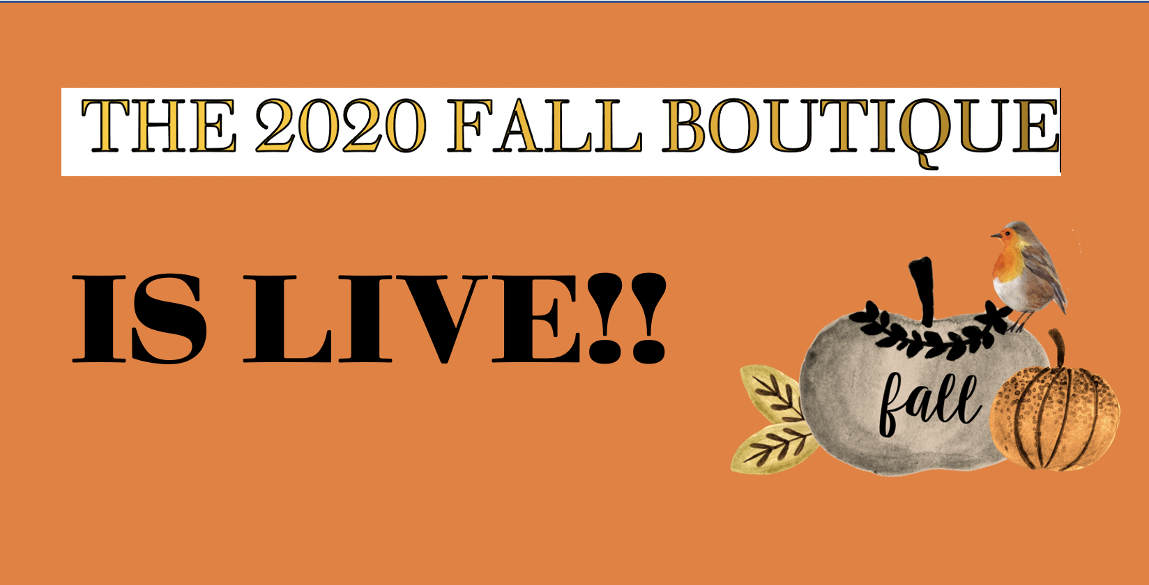 The 2020 Fall Boutique is live