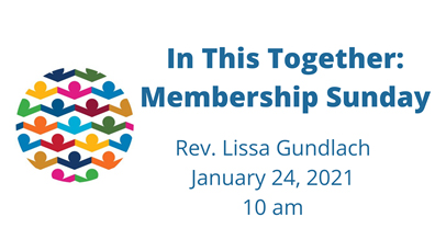 In This Together: Membership Sunday